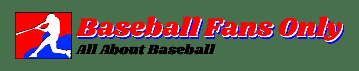 Baseball Fans Only